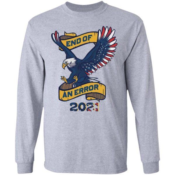 Eagle American Flag End Of An Error 2021 shirt