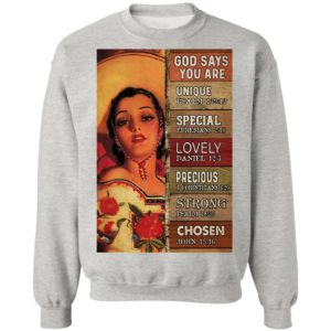 God Says You Are Unique Special Lovely Precious Strong Chosen Mexican Cowgirl shirt