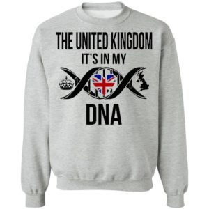 The United Kingdom It's In My Dna Shirt