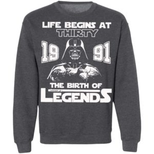 The Mandalorian Life Begins At Thirty 1991 The Birth Of Legend Shirt