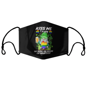 Kiss Me I'm Gay Or Irish Or Drunk Or Whatever LGBT St Patrick's Day Irish Gnome Face mask