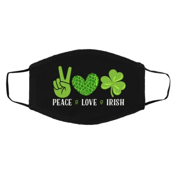 Peace Love Irish Funny St Patrick's Day Face Mask