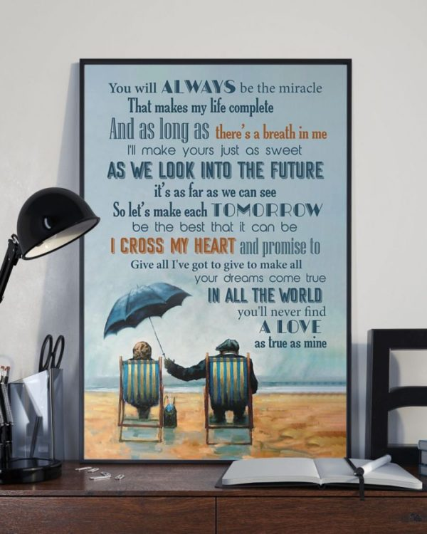 You will always be the miracle that makes my life complete Vertical Poster Canvas