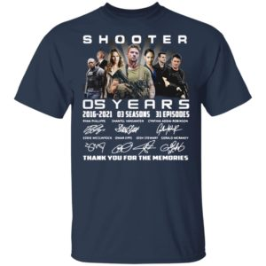 Shooter 05 Years 2016-2021 03 Seasons 31 Episodes Thank You For The Memories Signatures Shirt