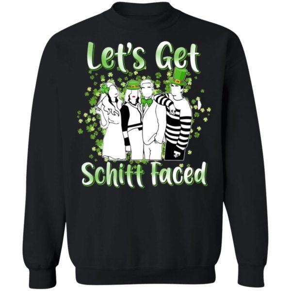 Let's Get Schitt Faced Happy St Patrick Day Shirt