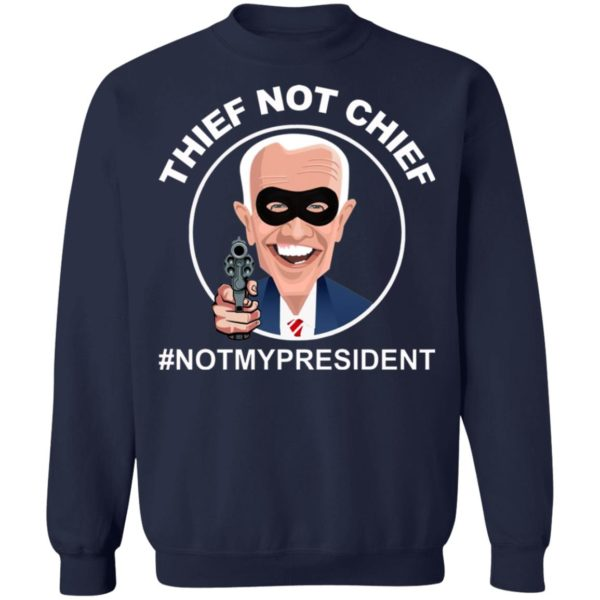 Thief Not Chief Funny Election Shirt