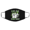 Let's Get Schitt Faced Happy St Patrick Day Mask