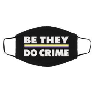 Be They Do Crime Dace Mask
