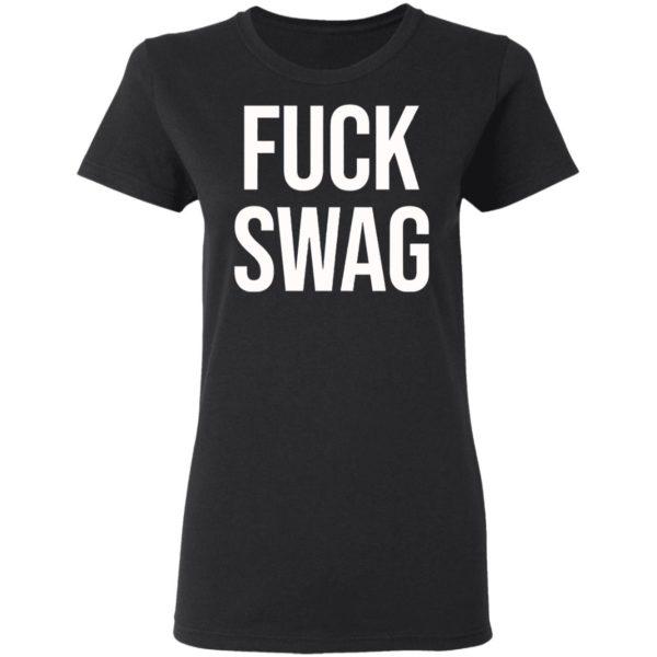Fuck Swag Shirt