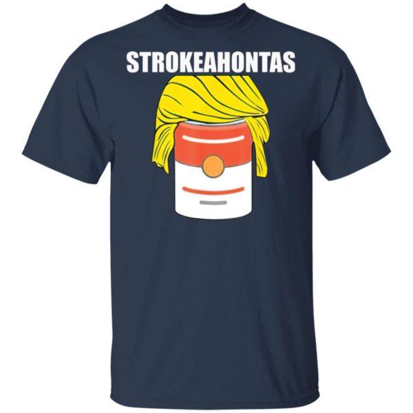 Strokeahontas Trump Shirt