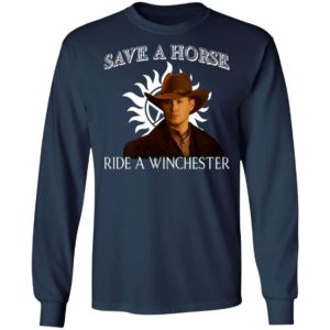 Save a horse ride a winchester shirt