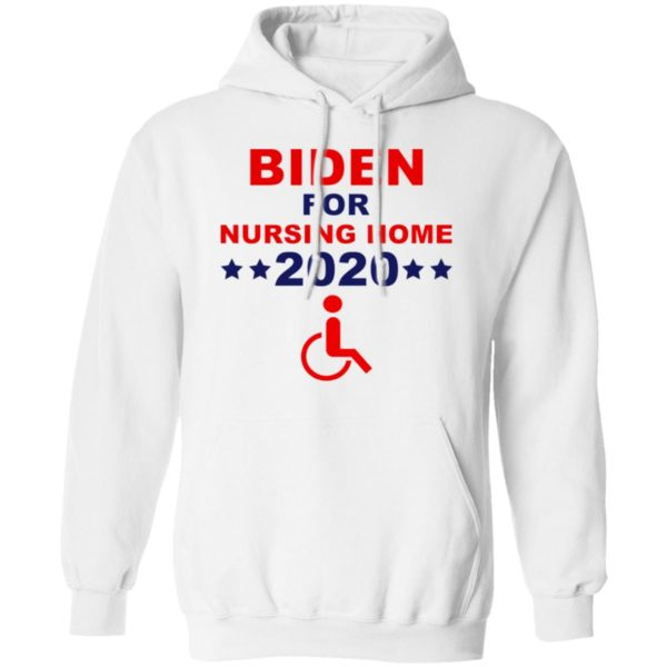 Biden for nursing home 2020 shirt
