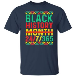 Black History Month 247 365 African Blm Shirt