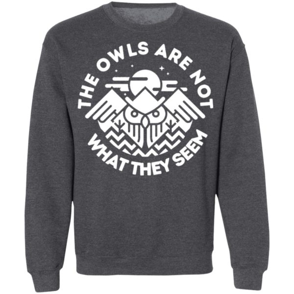 The Owls Are Not What They Seem Shirt