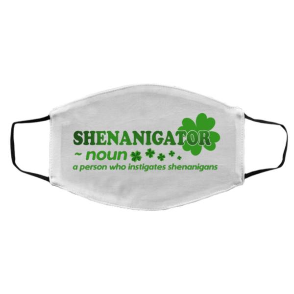 Shenanigator Shenanigans Quote Happy St Patrick's Day 2021 face mask