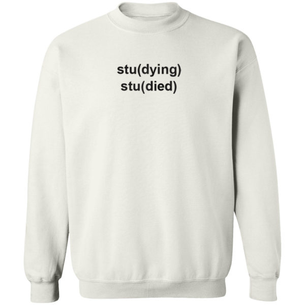 Studying Studied T-Shirt
