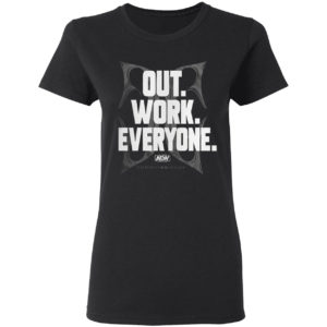 Christian Cage Out Work Everyone T-shirt