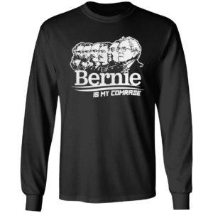 Bernie sanders is my comrade shirt