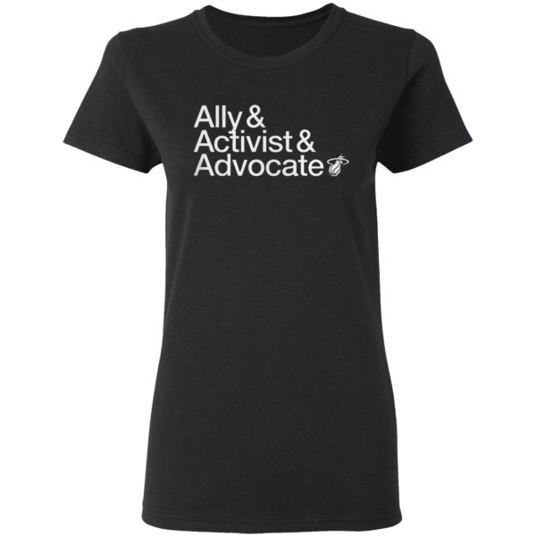 Ally And Activist And 25 Advocate Shirt