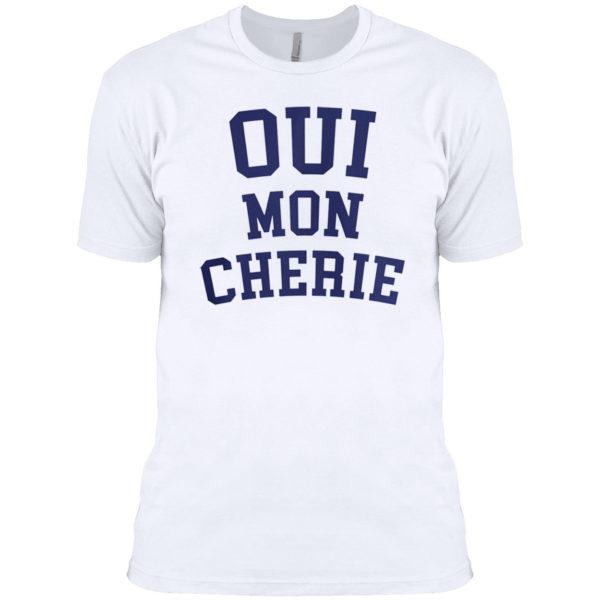 Oui mon Cherie shirt