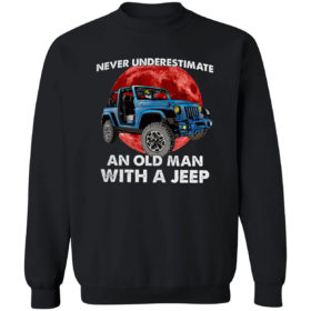 Jeep Never Underestimate An Old Man With A Jeep Moon Red shirt
