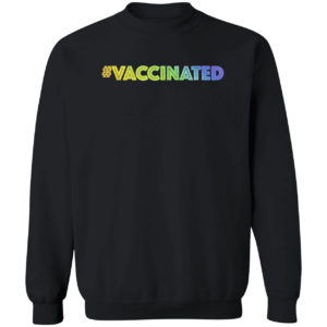 I'm Vaccinated Rainbow Gradient Colorway Shirt