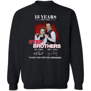 13 Years 2008 2021 Step Brothers Will Ferrell John C Reilly signatures shirt