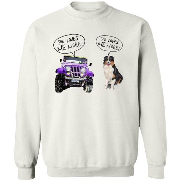 Jeep She Loves Me More Bernese Mountain She Loves Me More Shirt