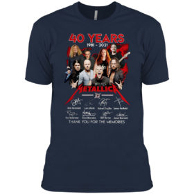 2021 40 years 1981 2021 Metallica thank You for the memories signatures shirt