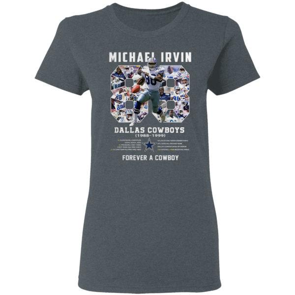 Michael Irvin 88 Dallas Cowboys 1988 1999 Forever a Cowboy shirt