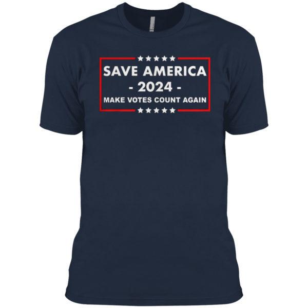 Save America 2024 Make Votes Count Again Shirt