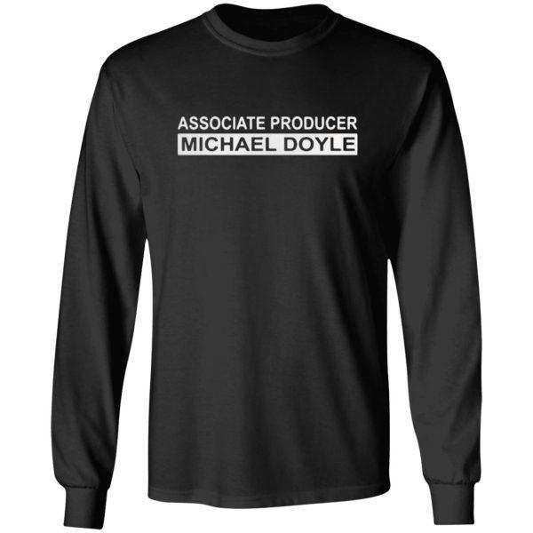 Associate producer Michael Boyle shirt