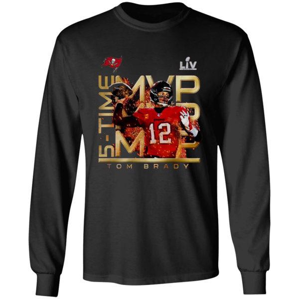Awesome Tom Brady wins record 5th Super Bowl MVP Tampa Bay Buccaneers Shirt