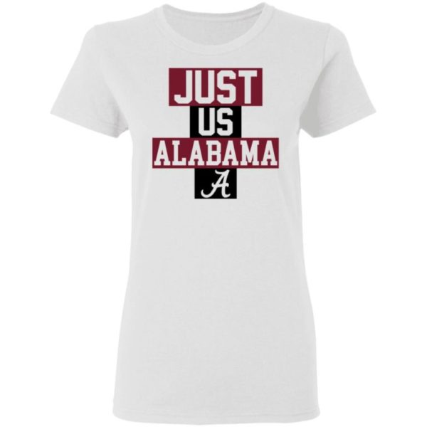 Just Us Alabama A Shirt