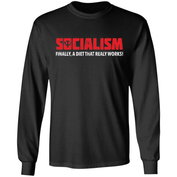 Socialism Finally A Diet That Really Works Tee Shirt