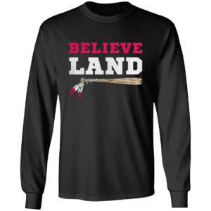 Fabulous Believe Land Cleveland Baseball Shirt