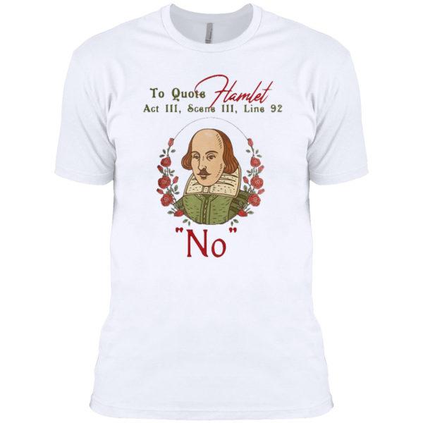 To quote hamlet act iii scene iii line 92 no floral shirt
