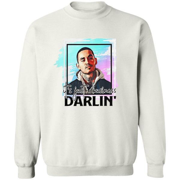 It's Just Business Darlin' Shirt