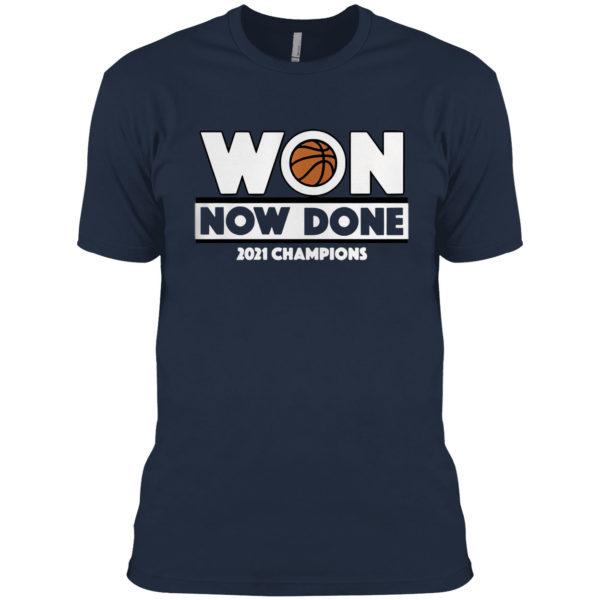 Won Now Done 2021 Champions shirt