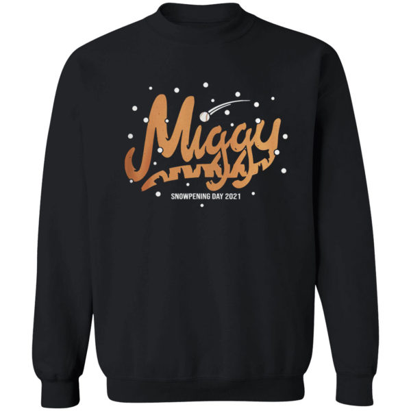 Miggy Snowpening Day Shirt