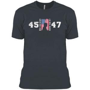 Trump 45 47 Patriotism Is Not Dead American Flag Trump Shirt