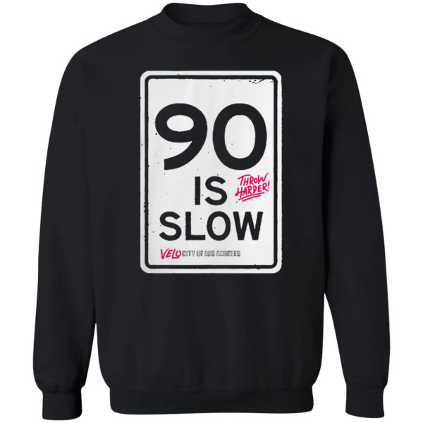Los Angeles 90 Is Slow Shirt