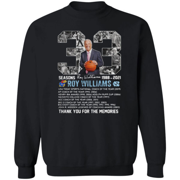 33 seasons Roy Williams 1988-2021 thank you for the memories signature shirt