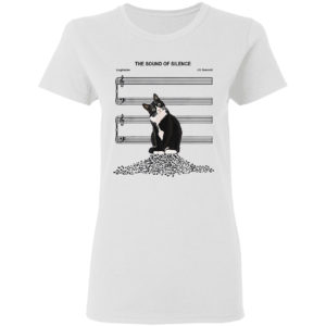The Sound Of Silence Cat shirt
