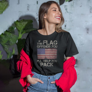 If This Flag Offends You, I'll Help You Pack t-shirt
