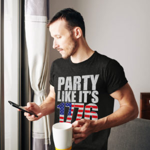 Party Like It's 1776 Shirt