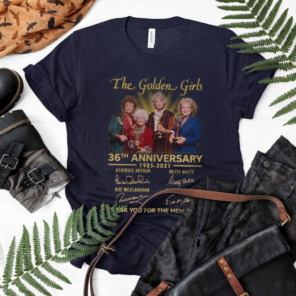 The Golden Girls Signatures 36th Anniversary 1985-2021 Thank You For The Memories Shirt