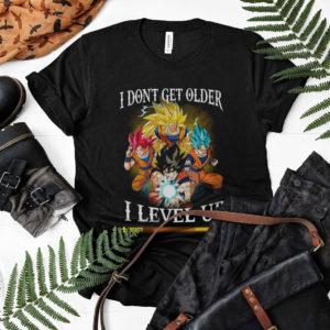 Son Goku I Don't Get Older I Level Up Shirt, Super Saiyan God, Super Saiyan Blue