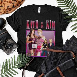 KATH & KIM T-Shirt