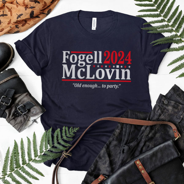 Fogell Mclovin 2024 Old Enough To Party Shirt, LS, Hoodie